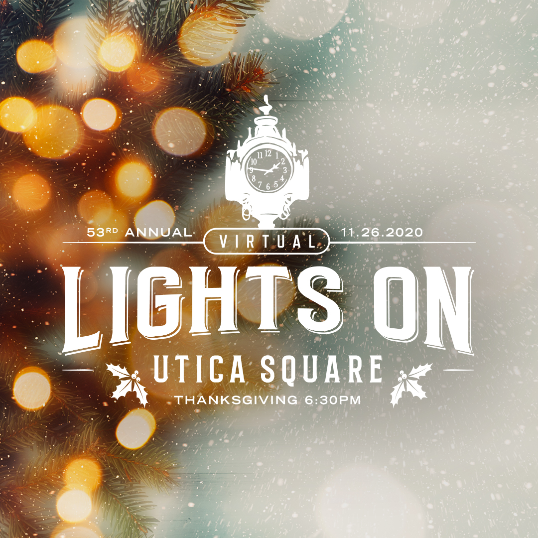 Lights On | Utica Square